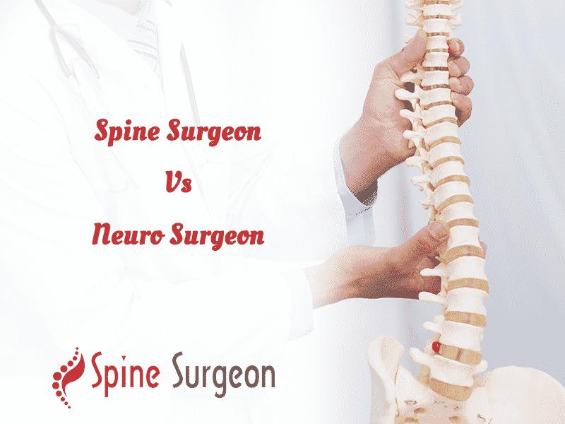 Spine Surgeon Vs Neuro Surgeon