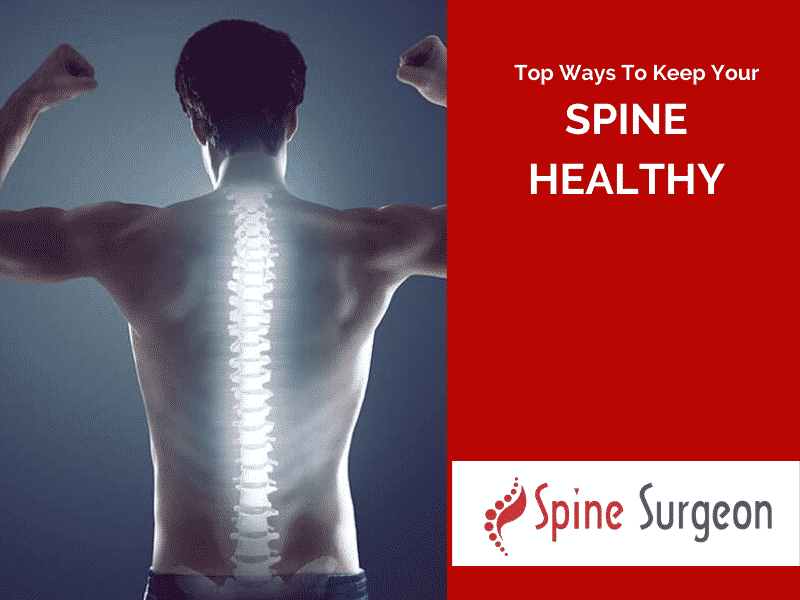 Top Ways to Keep Your Spine Healthy