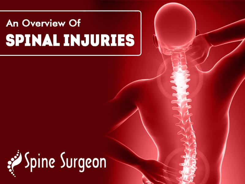 An Overview Of Spinal Injuries