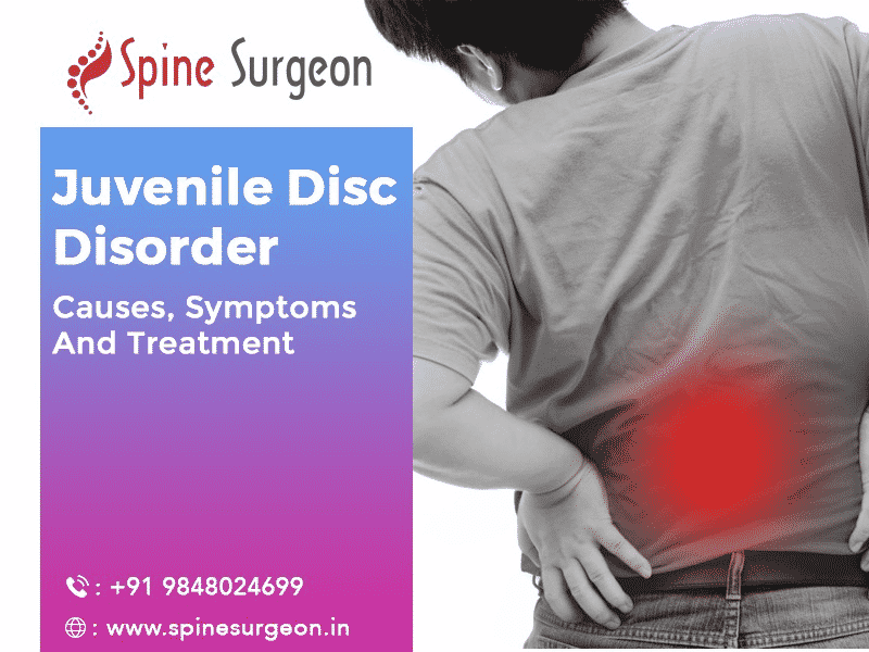 Juvenile Disc Disorder causes, symptoms and treatment