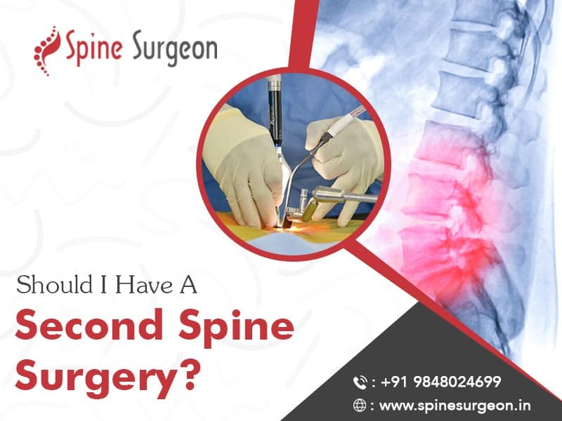 Should i have a second spine surgery?